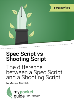 SHooting Script vs Spec Script