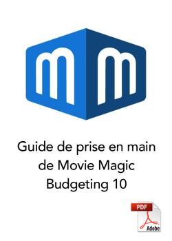 Guide de prise en main de movie magic budgeting 10